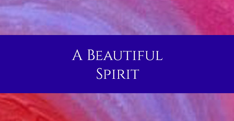 A beautiful spirit